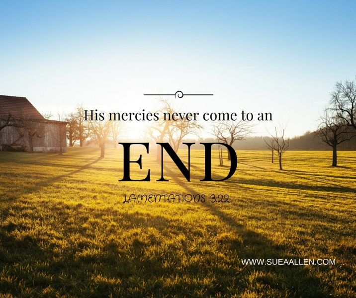 His mercies never come to an